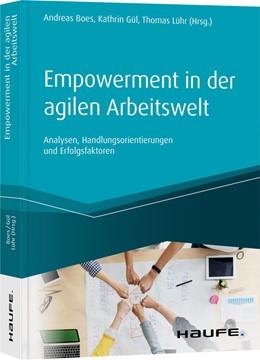 Abbildung von Boes / Gül   Empowerment in der agilen Arbeitswelt   1. Auflage   2020   beck-shop.de