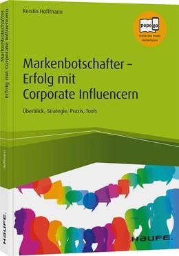 Abbildung von Hoffmann   Markenbotschafter - Erfolg mit Corporate Influencern   2020   Überblick, Strategie, Praxis, ...