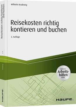 Abbildung von Krudewig | Reisekosten richtig kontieren und buchen - inkl. Arbeitshilfen online | 2. Auflage | 2020 | beck-shop.de
