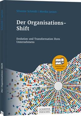 Abbildung von Janzon / Schmidt   Der Organisations-Shift   2020   Evolution und Transformation I...