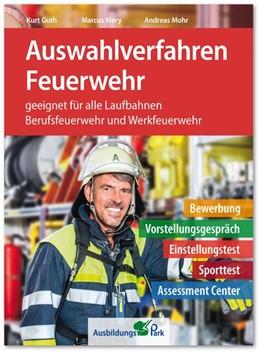 Abbildung von Guth / Mery | Auswahlverfahren Feuerwehr | 1. Auflage | 2020 | beck-shop.de
