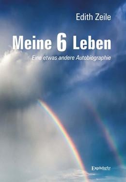 Abbildung von Zeile | Meine 6 Leben | 2019 | Eine etwas andere Autobiograph...