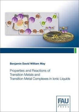 Abbildung von May   Properties and Reactions of Transition Metals and Transition Metal Complexes in Ionic Liquids   2019
