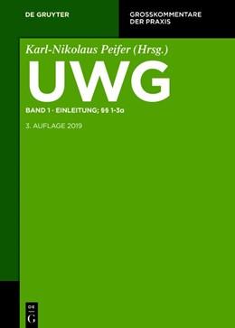 Abbildung von Pfeifer (Hrsg.)   UWG, Band 1: Einleitung; §§ 1-3   3. Auflage   2021   beck-shop.de