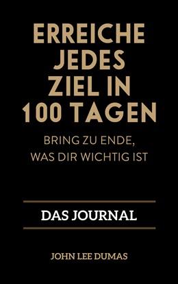 Abbildung von Dumas | Erreiche jedes Ziel in 100 Tagen | 1. Auflage | 2020 | beck-shop.de
