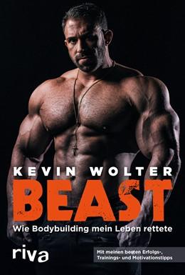 Abbildung von Wolter | Beast | 2020 | Wie Bodybuilding mein Leben re...