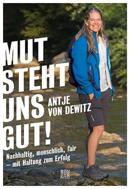Abbildung von Dewitz | Mut steht uns gut! | 2020 | Nachhaltig, menschlich, fair -...