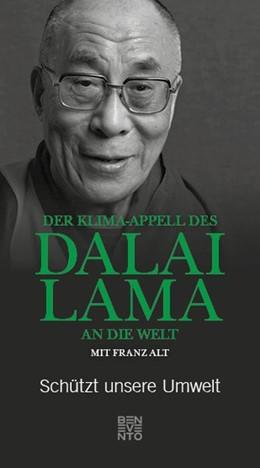 Abbildung von Dalai / Alt | Der Klima-Appell des Dalai Lama an die Welt | 1. Auflage | 2020 | beck-shop.de