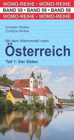 Abbildung von Winkler / WOMO Verlag   Mit dem Wohnmobil nach Österreich.Teil 1: Der Osten   4. Auflage   2020