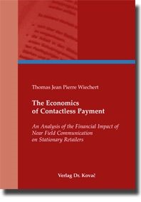 Abbildung von Wiechert | The Economics of Contactless Payment | 2009