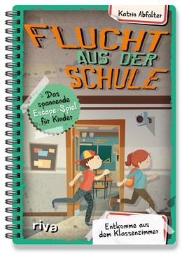 Abbildung von Abfalter | Flucht aus der Schule - Das spannende Escape-Spiel für Kinder | 1. Auflage | 2020 | beck-shop.de