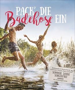 Abbildung von Denecke | Pack die Badehose ein | 1. Auflage | 2020 | beck-shop.de
