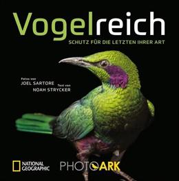 Abbildung von Sartore / Strycker | Vogelreich | 2020 | Hommage an die Vielfalt