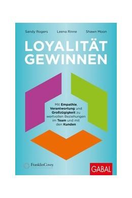 Abbildung von Rogers / Rinne   Loyalität gewinnen   1. Auflage   2020   beck-shop.de