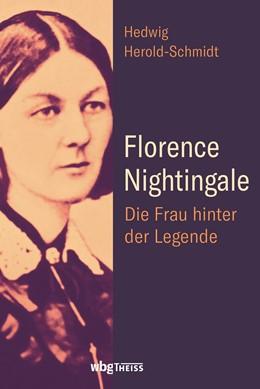 Abbildung von Herold-Schmidt   Florence Nightingale   2020   Die Frau hinter der Legende