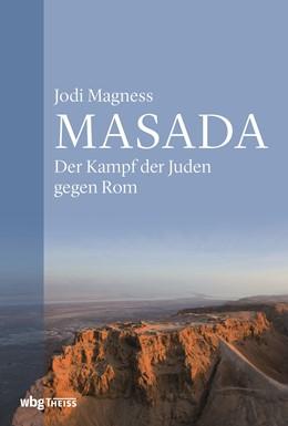 Abbildung von Magness | Masada | 1. Auflage | 2020 | beck-shop.de