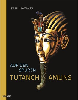 Abbildung von Hawass | Auf den Spuren Tutanchamuns | 1. Auflage | 2020 | beck-shop.de