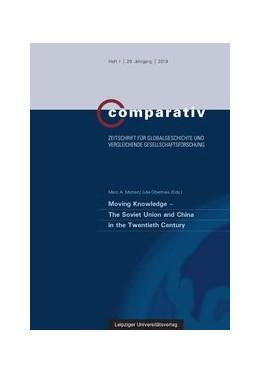 Abbildung von Matten / Obertreis | Moving Knowledge - The Soviet Union and China in the Twentieth Century | 2019
