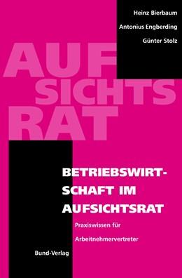 Abbildung von Bierbaum / Engberding / Stolz | Betriebswirtschaft im Aufsichtsrat | 2003 | Praxiswissen für Arbeitnehmerv...