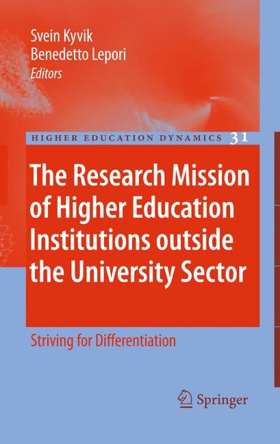 Abbildung von Kyvik / Lepori | The Research Mission of Higher Education Institutions outside the University Sector | 2010