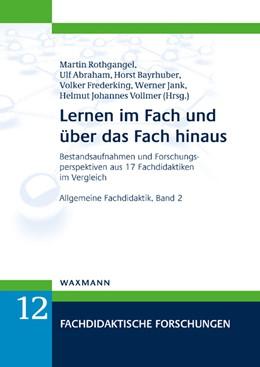 Abbildung von Rothgangel / Abraham | Lernen im Fach und über das Fach hinaus | 1. Auflage | 2019 | beck-shop.de