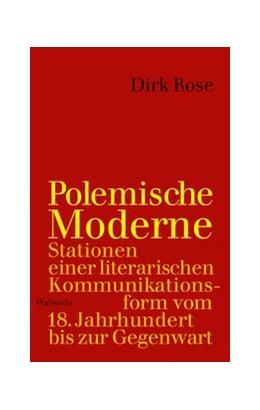 Abbildung von Rose   Polemische Moderne   1. Auflage   2020   beck-shop.de