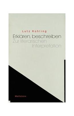 Abbildung von Rühling | Erklären, beschreiben | 1. Auflage | 2020 | beck-shop.de