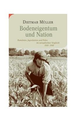 Abbildung von Müller | Bodeneigentum und Nation | 1. Auflage | 2020 | beck-shop.de