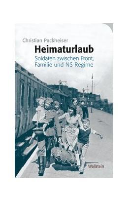 Abbildung von Packheiser   Heimaturlaub   1. Auflage   2020   beck-shop.de