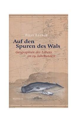 Abbildung von Lüttge | Auf den Spuren des Wals | 1. Auflage | 2020 | beck-shop.de