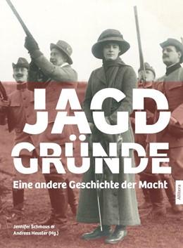Abbildung von Heusler / Schmaus   Jagdgründe   1. Auflage   2020   beck-shop.de