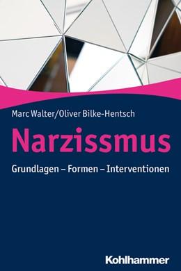 Abbildung von Walter / Bilke-Hentsch   Narzissmus   1. Auflage   2020   beck-shop.de