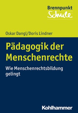 Abbildung von Dangl / Lindner | Pädagogik der Menschenrechte | 2020 | Wie Menschenrechtsbildung geli...