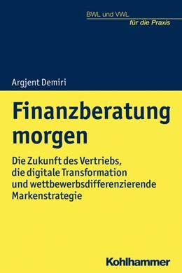Abbildung von Demiri | Finanzberatung morgen | 1. Auflage | 2021 | beck-shop.de