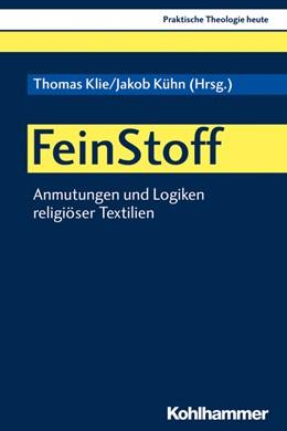 Abbildung von Klie / Kühn | FeinStoff | 2020 | Anmutungen und Logiken religiö...