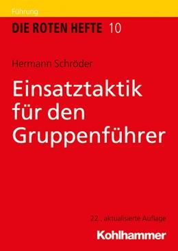 Abbildung von Schröder   Einsatztaktik für den Gruppenführer   22., aktualisierte Auflage   2021