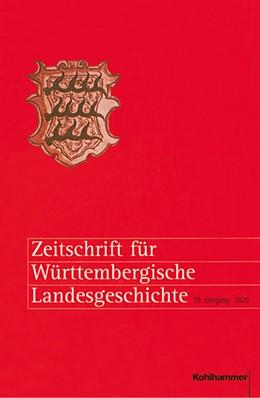 Abbildung von Zeitschrift für Württembergische Landesgeschichte | 2020 | 79. Jahrgang (2020)