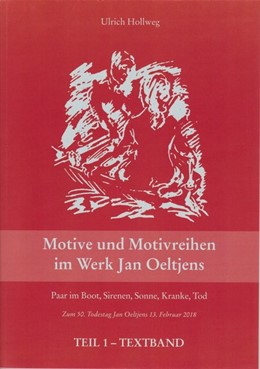 Abbildung von Hollweg | Motive und Motivreihen im Werk Jan Oeltjens | 2019 | Teil 1-Textband / Teil 2-Tafel...