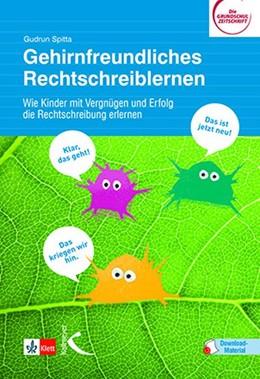 Abbildung von Spitta | Gehirnfreundliches Rechtschreiblernen | 1. Auflage | 2020 | beck-shop.de