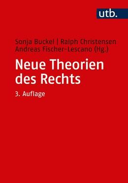 Abbildung von Buckel / Christensen | Neue Theorien des Rechts | 3. Auflage | 2020 | 5325 | beck-shop.de