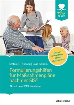 Abbildung von Hellmann / Rößlein | Formulierungshilfen für Maßnahmenpläne nach der SIS® | 1. Auflage | 2020 | beck-shop.de