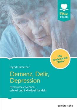 Abbildung von Demenz, Delir, Depression | 1. Auflage | 2020 | beck-shop.de