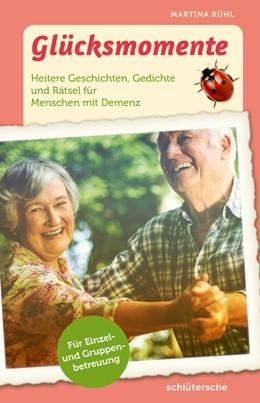 Abbildung von Rühl | Glücksmomente | 1. Auflage | 2020 | beck-shop.de