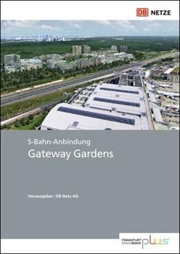 Abbildung von S-Bahn-Anbindung Gateway Gardens | 1. Auflage | 2019 | beck-shop.de