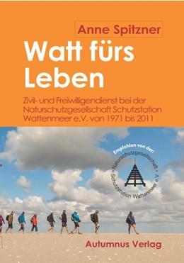 Abbildung von Spitzner | Watt fürs Leben | 1. Auflage | 2019 | beck-shop.de