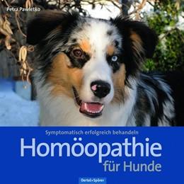 Abbildung von Pawletko | Homöopathie für Hunde | 1. Auflage | 2020 | beck-shop.de