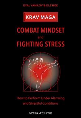 Abbildung von Yanilov / Boe | Krav Maga - Combat Mindset & Fighting Stress: How to Perform Under Alarming and Stressful Conditions | 2020