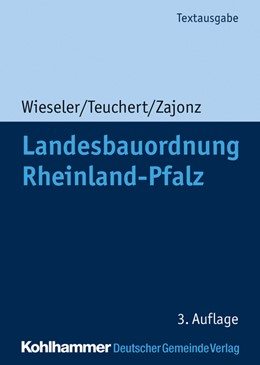 Abbildung von Wieseler / Teuchert | Landesbauordnung Rheinland-Pfalz | 3. Auflage | 2021 | beck-shop.de