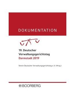 Abbildung von DOKUMENTATION 19. Deutscher Verwaltungsgerichtstag Darmstadt 2019 | Neuerscheinung | 2020