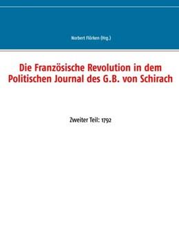 Abbildung von Flörken | Die Französische Revolution in dem Politischen Journal des G.B. von Schirach | 2019 | Zweiter Teil: 1792